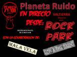 PLANETA RUIDO en el ROCK PARK de Valtierra
